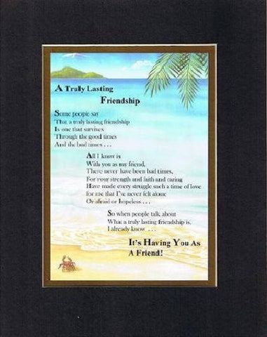 Touching and Heartfelt Poem for Special Friends - A Truly Lasting Friendship Poem on 11 x 14 inches Double Beveled Matting