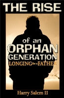 The Rise of an Orphan Generation: Longing for a Father