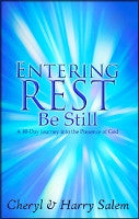 Entering Rest ...Be Still