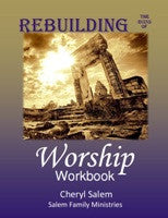 Rebuilding the Ruins of Worship Workbook