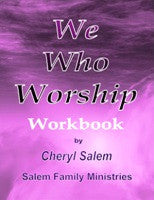 We Who Worship Workbook