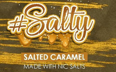 #Salty - Salted Caramel 30ml