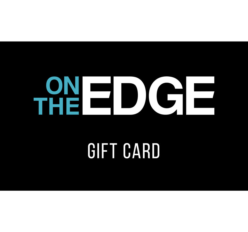 eGift Card - On The EDGE - On The EDGE