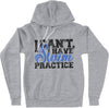 """I Can't, I Have Swim"" Hoodie"