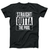 Straight Outta the Pool Tee