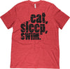 Eat, Sleep, Swim T-Shirt - SwimWithIssues Swim Shirts, Suits and t-shirts.