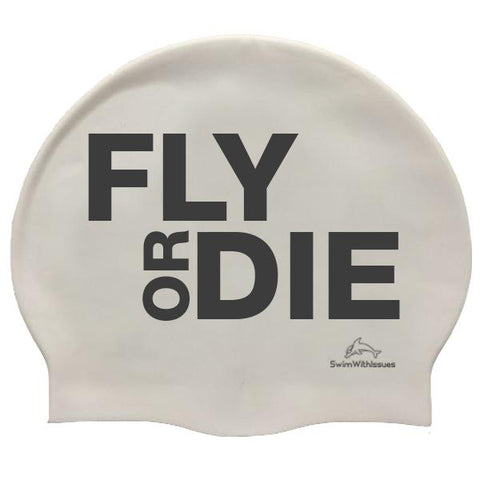 FLY OR DIE SWIM CAP
