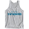 Just Keep Swimming Tank - SwimWithIssues Swim Shirts, Suits and t-shirts.