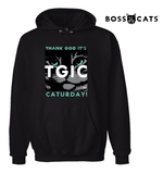 TGIC Thank God It's Caturday™  Hoodie