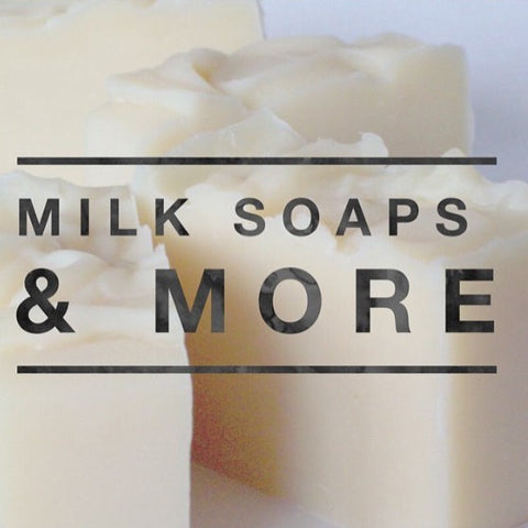 Milk Soaps & More (Plant-Based Milk, Yogurt, Beer, Fruit/Veggies) 12/01/18