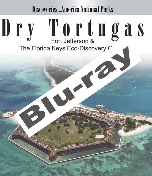 Discover Dry Tortugas in the Florida Keys with Discoveries America National Parks, DRY TORTUGAS Fort Jefferson and the Florida Keys Eco-Discovery  (Blu-ray)
