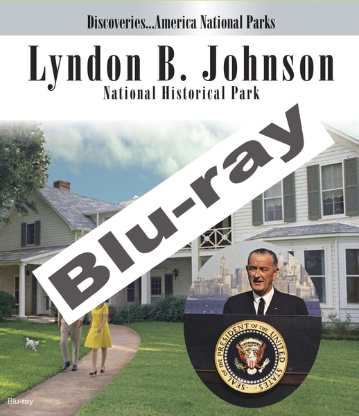 Learn about Lyndon B. Johnson and his family in Disc. Am. National Parks, Lyndon B. Johnson National Historical Park