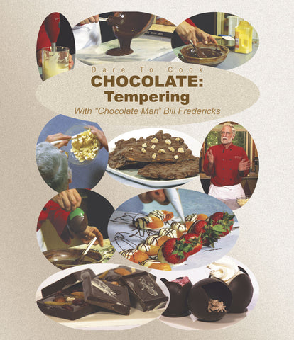 Dare To Cook Chocolate, Tempering w/ Chocolate Man Bill Fredericks (Blu-ray)