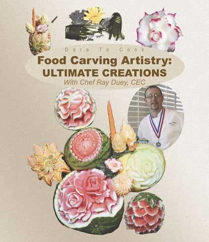 Dare To Cook Food Carving Artistry, Ultimate Creations w/ Chef Ray Duey explains more techniques.