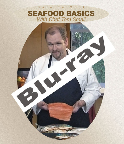 Dare To Cook Seafood Basics w/ Chef Tom Small(Blu-ray)