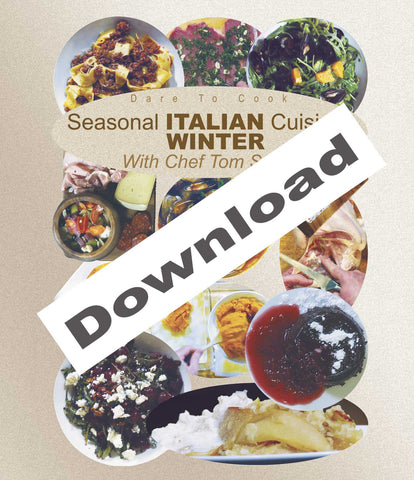 Dare To Cook Seasonal Italian Cuisine, Winter, With Chef Tom Small demonstrates winter dishes.