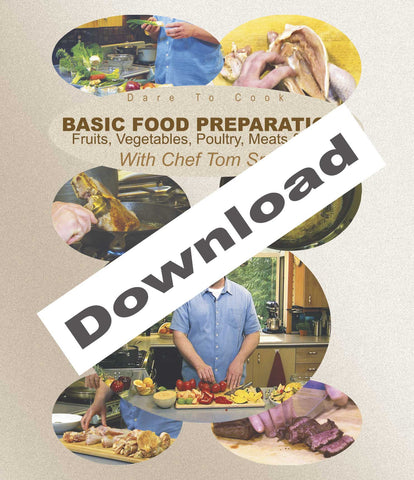Learn kitchen basics in Dare To Cook, Basic Food Preparation w/ Chef Tom Small.