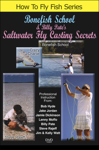 Watch fly tying techniques from several experienced experts in Bonefish School and Billy Pate Saltwater Fly Casting Secrets.