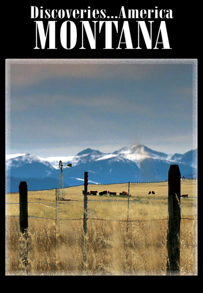 Discoveries America Montana shows you the beauties of the state- the wildlife, the national parks, and beautiful mountains.
