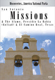 Disc. Am. National Parks, SAN ANTONIO MISSIONS,& The Alamo, Presidio La Bahia (Goliad) & El Camino Real, TX explores the reason and the history behind some well known missions.