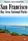 Discoveries America San Francisco Bay Area National Parks offers an inside look at some of California's most well known parks and memorials.