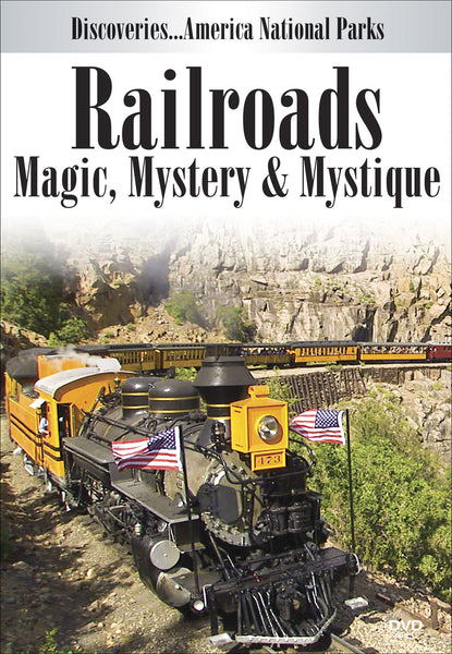 Railroads: Magic, Mystery & Mystique front cover
