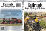 Railroads: Magic, Mystery & Mystique cover
