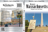 Historic MASSACHUSETTS, Pilgrims to the 21st Century