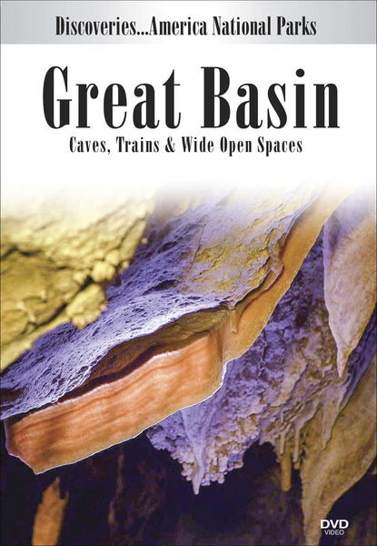 Great Basin: Caves, Trains & Wide Open Spaces