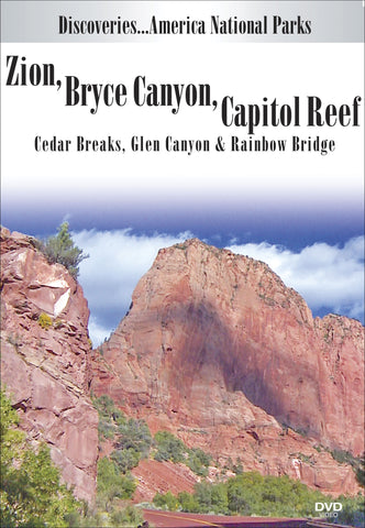 Zion, Bryce Canyon, Capitol Reef, Cedar Breaks, Glen Canyon & Rainbow Bridge