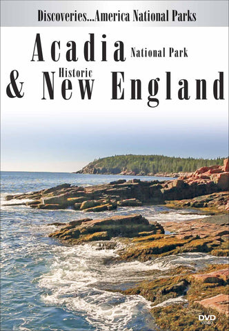 Acadia National Park & Historic New England