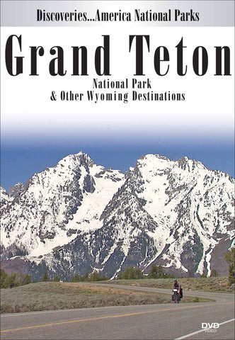 Grand Teton National Park & Other Wyoming Destinations