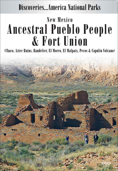 New Mexico's Ancestral Pueblo People & Fort Union
