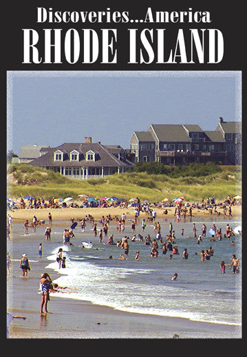 Discoveries America Rhode Island is small, but has tons of history and beautiful beaches and rolling hills.