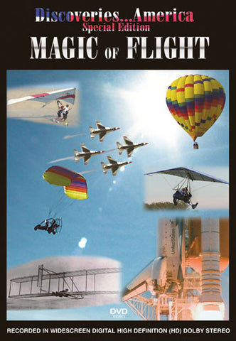 Discoveries America Special Edition, Magic Of Flight shows you the greatest accomplishments in the history of flight.