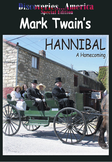 Discoveries America Special Edition  Mark Twain's Hannibal lets you visit Mark Twain's boyhood home.