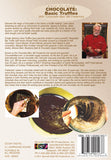 Dare To Cook Chocolate, Basic Truffles w/ Chocolate Man Bill Fredericks DVD