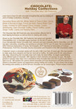 Dare To Cook Chocolate, Holiday Confections w/ Chocolate Man Bill Fredericks DVD