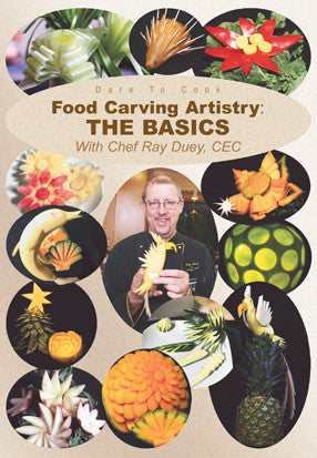 Dare To Cook Food Carving Artistry, The Basics With Chef Ray Duey, CEC DVD explains the basics so even the beginners can follow along.