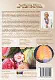 Dare To Cook Food Carving Artistry, Ultimate Creations  w/ Chef Ray Duey, CEC DVD