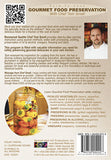 Dare To Cook Gourmet Food Preservation w/ Chef Tom Small