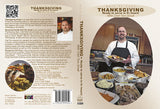 Dare To Cook Thanksgiving, ready to serve in 5.5 hoursw/ Chef Tom Small