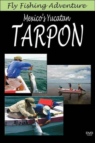 Fly Fishing Adventure, Mexico's Yucatan Tarpon shows you the wonders you can pull out of these waters.