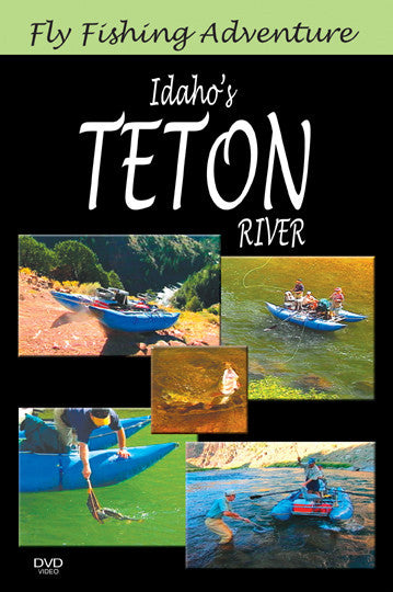 Fly Fishing Adventure, Idaho's Teton River Trout presents a day of fishing for trout in calm water.