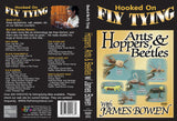 Hoppers, Ants and Beetles with James Bowen, Hooked On Fly Tying Series