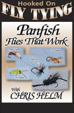 Panfish Flies That Work with Chris Helm, Hooked On Fly Tying Series teaches you how to tie 5 effective panfish fly patterns.