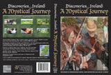 Discoveries Ireland, A Mystical Journey