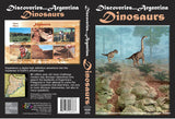 Discoveries Argentina, Dinosaurs