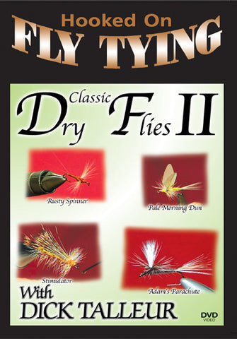 Classic Dry Flies 2 with Dick Talleur, Hooked On Fly Tying Series shows you four other types of flies.