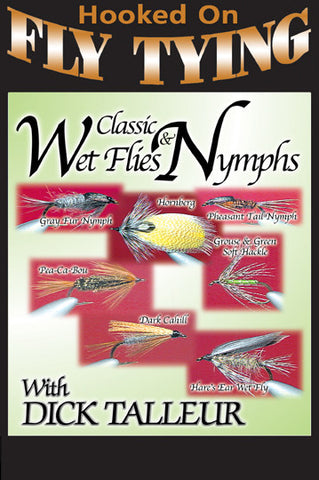 Talleur is back with seven fly tying patterns in Classic Wet Flies and Nymphs with Dick Talleur, Hooked On Fly Tying Series